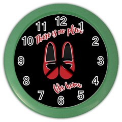 There is no place like home Color Wall Clocks