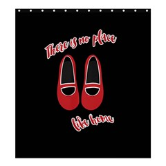 There is no place like home Shower Curtain 66  x 72  (Large)