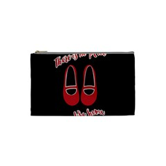 There is no place like home Cosmetic Bag (Small)