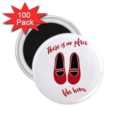 There is no place like home 2.25  Magnets (100 pack)
