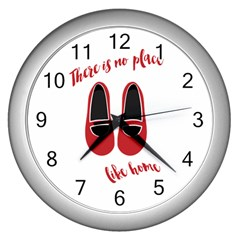 There is no place like home Wall Clocks (Silver)