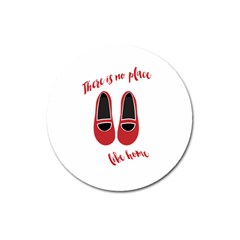 There is no place like home Magnet 3  (Round)
