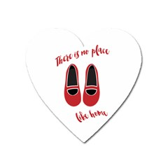 There is no place like home Heart Magnet