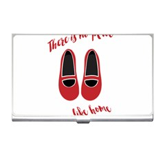 There is no place like home Business Card Holders
