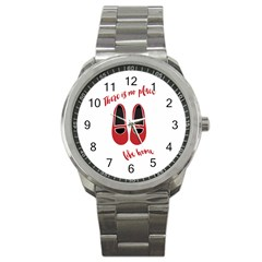 There is no place like home Sport Metal Watch