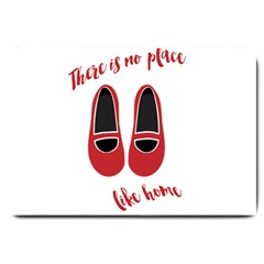 There is no place like home Large Doormat