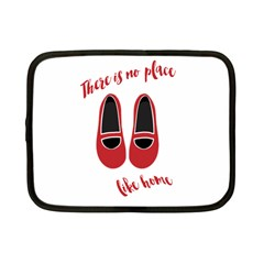There is no place like home Netbook Case (Small)