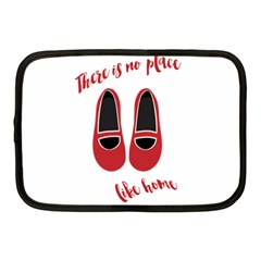 There is no place like home Netbook Case (Medium)