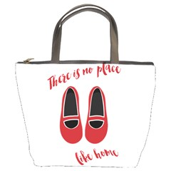 There is no place like home Bucket Bags