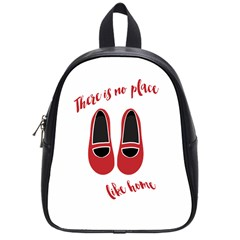 There is no place like home School Bags (Small)