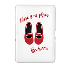 There is no place like home Samsung Galaxy Tab 2 (10.1 ) P5100 Hardshell Case