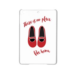 There is no place like home iPad Mini 2 Hardshell Cases