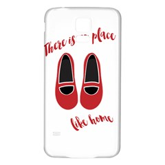There is no place like home Samsung Galaxy S5 Back Case (White)