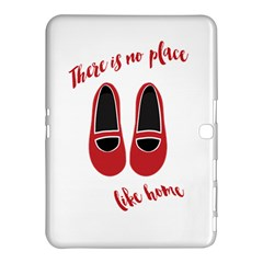 There is no place like home Samsung Galaxy Tab 4 (10.1 ) Hardshell Case