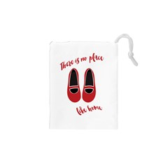 There is no place like home Drawstring Pouches (XS)