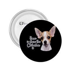 Chihuahua 2.25  Buttons