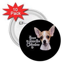 Chihuahua 2.25  Buttons (10 pack)
