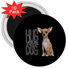 Chihuahua 3  Magnets (10 pack)