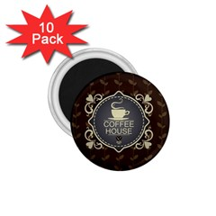 Coffee House 1.75  Magnets (10 pack)