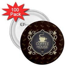 Coffee House 2.25  Buttons (100 pack)
