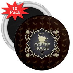 Coffee House 3  Magnets (10 pack)
