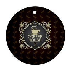 Coffee House Round Ornament (Two Sides)