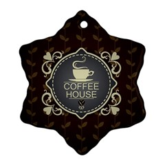 Coffee House Snowflake Ornament (Two Sides)