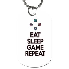 Eat sleep game repeat Dog Tag (Two Sides)
