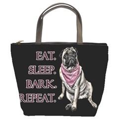 Eat, sleep, bark, repeat pug Bucket Bags