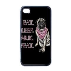Eat, Sleep, Bark, Repeat Pug Apple Iphone 4 Case (black)