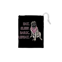 Eat, sleep, bark, repeat pug Drawstring Pouches (XS)