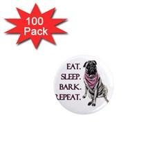 Eat, sleep, bark, repeat pug 1  Mini Magnets (100 pack)