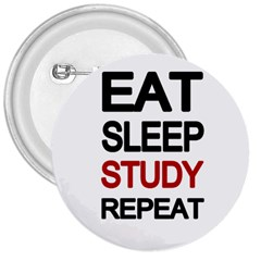 Eat sleep study repeat 3  Buttons
