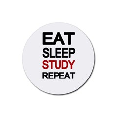 Eat sleep study repeat Rubber Coaster (Round)