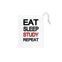 Eat sleep study repeat Drawstring Pouches (XS)