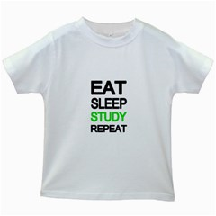 Eat sleep study repeat Kids White T-Shirts