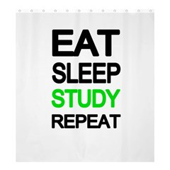 Eat sleep study repeat Shower Curtain 66  x 72  (Large)