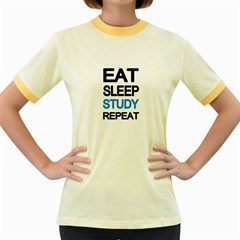 Eat sleep study repeat Women s Fitted Ringer T-Shirts