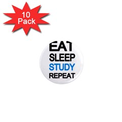 Eat sleep study repeat 1  Mini Magnet (10 pack)