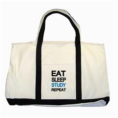 Eat sleep study repeat Two Tone Tote Bag