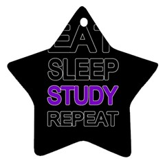 Eat sleep study repeat Star Ornament (Two Sides)