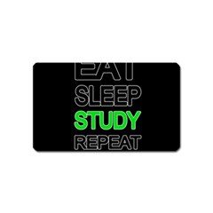 Eat sleep study repeat Magnet (Name Card)