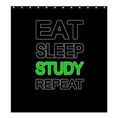 Eat sleep study repeat Shower Curtain 66  x 72  (Large)