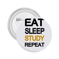 Eat sleep study repeat 2.25  Buttons