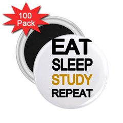 Eat sleep study repeat 2.25  Magnets (100 pack)