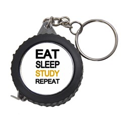 Eat sleep study repeat Measuring Tapes