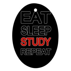 Eat sleep study repeat Oval Ornament (Two Sides)