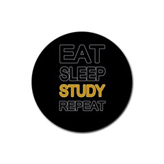 Eat sleep study repeat Rubber Round Coaster (4 pack)