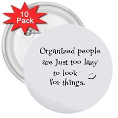 Lazy 3  Buttons (10 pack)
