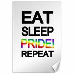 Eat sleep pride repeat Canvas 20  x 30